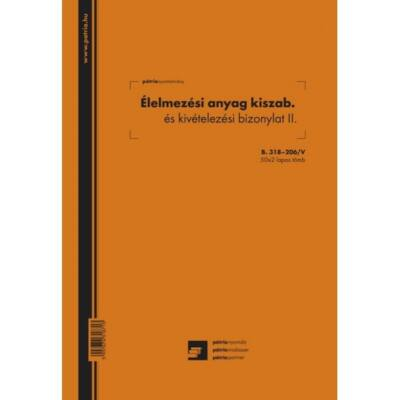 Nyomtatvány élelmezési anyag kiszab. és kivételezési biz II. PÁTRIA A/4 álló 50x2